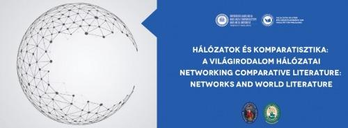 Hálózatok és komparatisztika: a világirodalom hálózatai