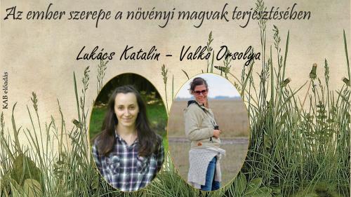 Lukács Katalin - Valkó Orsolya: Az ember szerepe a növényi magvak terjesztésében