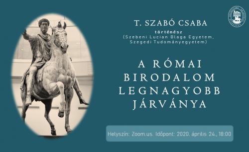 A Római Birodalom legnagyobb járványa. T. Szabó Csaba történész online előadása